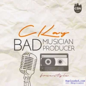 Ckay - Bad Musician, Bad Producer (Free Instrumental)